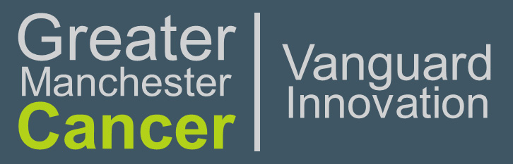 Greater Manchester Cancer Vanguard Innovation